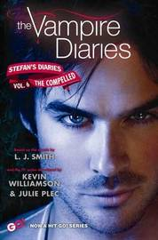 The Compelled (Vampire Diaries: Stefan's Diaries #6) by L.J. Smith