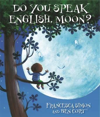 Do You Speak English Moon by Francesca Simon