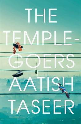 The Temple-goers by Aatish Taseer image