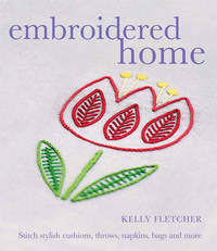 Embroidered Home by Kelly Fletcher