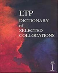 LTP Dictionary of Selected Collocations by Jimmie Hill