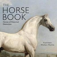 The Horse Book by Kathleen Walker-Meikle