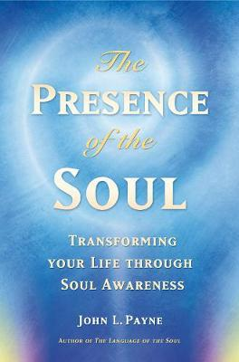 The Presence of the Soul by John Payne image