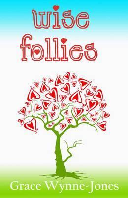 Wise Follies by Grace Wynne-Jones image
