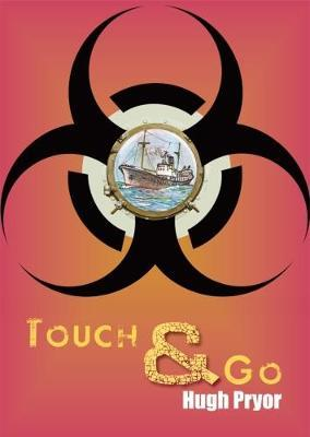 TOUCH & GO by Hugh Pryor image