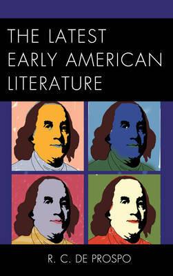 The Latest Early American Literature by R.C.De Prospo image