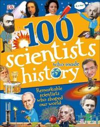 100 Scientists Who Made History by Andrea Mills image