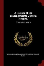 A History of the Massachusetts General Hospital by Nathaniel Ingersoll Bowditch image