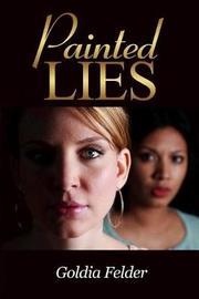 Painted Lies by Goldia Felder image