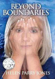 Beyond Boundaries by Helen Parry Jones