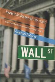Invest in Forex at No Cost by Cristian Falconi