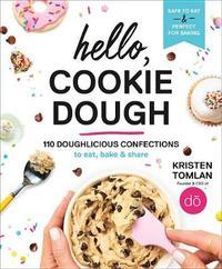 Hello, Cookie Dough by Kristen Tomlan