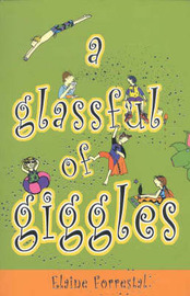 A Glass Full Of Giggles by Elaine Forrestal image