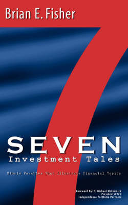 Seven Investment Tales by Brian, E Fisher image