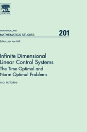 Infinite Dimensional Linear Control Systems: Volume 201 by Gerard Meurant