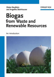Biogas from Waste and Renewable Resources: An Introduction by Dieter Deublein image