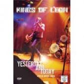 Kings of Leon - Yesterday & Today on DVD