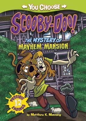Mystery of Mayhem Mansion by Matthew K Manning
