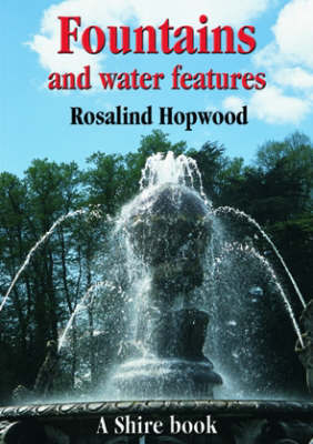 Fountains and Water Features by R. Hopwood