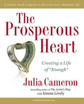The Prosperous Heart by Julia Cameron image