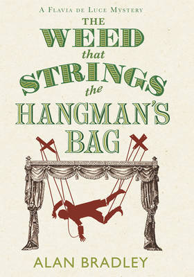 The Weed That Strings the Hangman's Bag (large) by Alan Bradley
