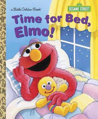 LGB Time For Bed, Elmo! (Sesame Street) by Sarah Albee