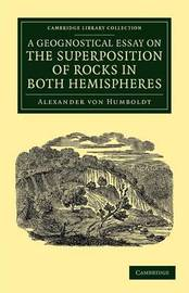 Cambridge Library Collection - Earth Science by Alexander Von Humboldt