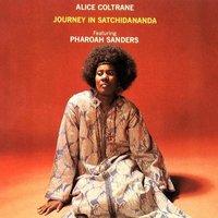 Journey in Satchidananda by Alice Coltrane