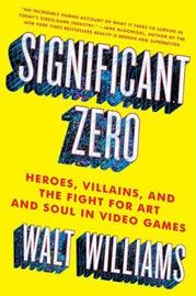 Significant Zero by Walt Williams