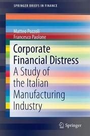 Corporate Financial Distress by Matteo Pozzoli