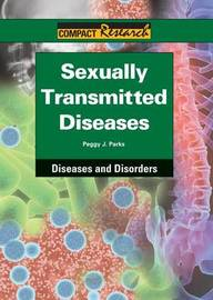 Sexually Transmitted Diseases by Peggy J Parks