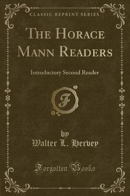 The Horace Mann Readers by Walter L. Hervey image