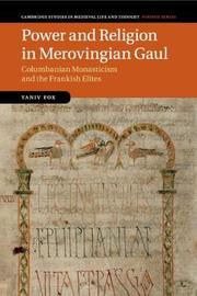 Power and Religion in Merovingian Gaul by Yaniv Fox image