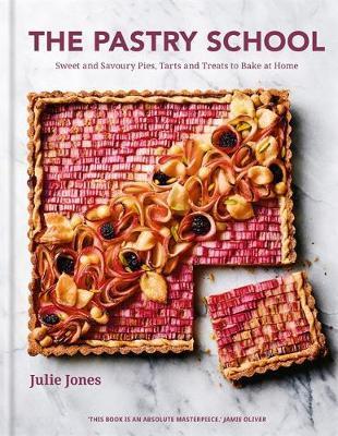 The Pastry School by Julie Jones