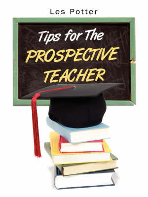 Tips for the Prospective Teacher by Les Potter image