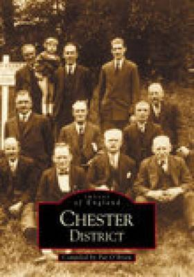 Chester District by C. J. O'Brien