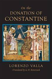 On the Donation of Constantine by Lorenzo Valla