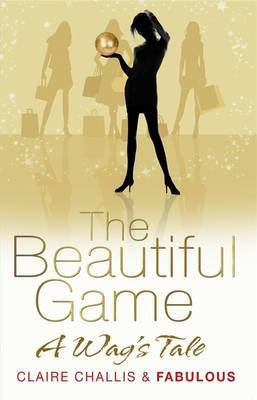 The Beautiful Game by Claire Challis