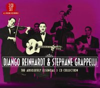 The Absolutely Essential 3CD Collection by Django Reinhardt & Stephane Grappelli
