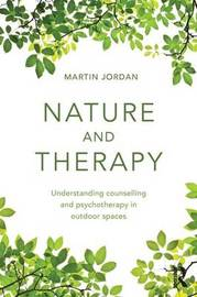 Nature and Therapy by Martin Jordan