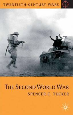 The Second World War by Spencer C Tucker