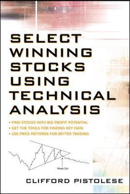 Select Winning Stocks Using Technical Analysis by Clifford Pistolese image