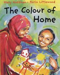 The Colour of Home by Mary Hoffman image