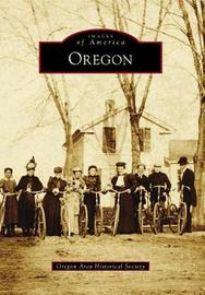 Oregon by Oregon Area Historical Society