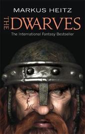 The Dwarves: Book 1 by Markus Heitz