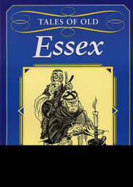 Tales of Old Essex by Adrian Gray image