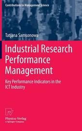 Industrial Research Performance Management by Tatjana Samsonowa