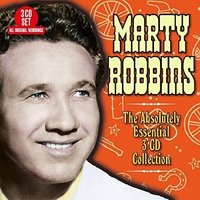 The Absolutely Essential 3CD Collection by Marty Robbins