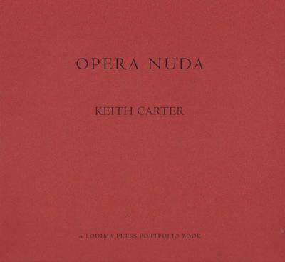 Opera Nuda by Keith Carter