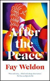 After the Peace by Fay Weldon image